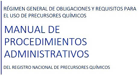 Régimen General de obligaciones y requisitos para el uso de precursores químicos